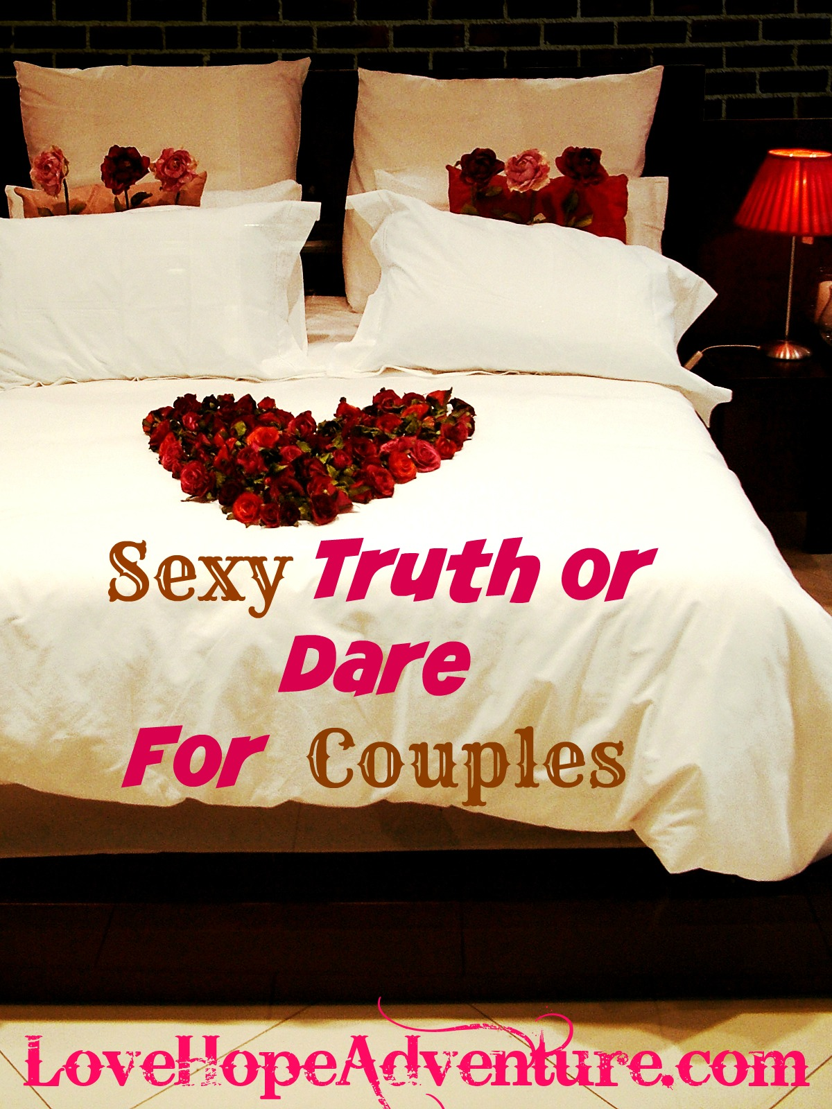 couples truth or dare bedroom game - love hope adventure marriage
