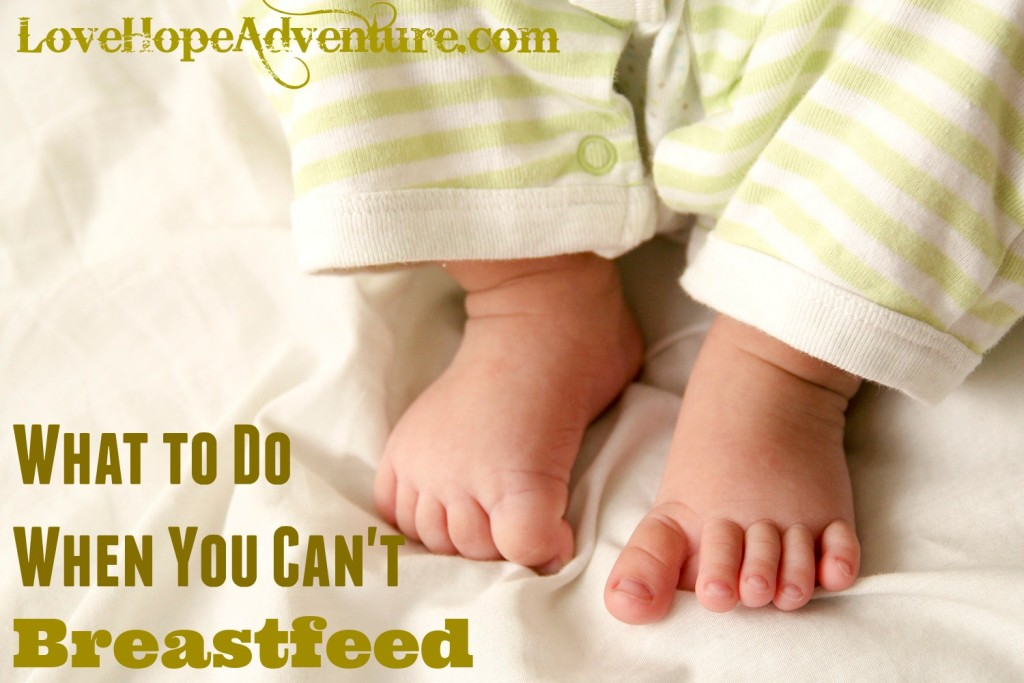 what to do when you can't breastfeed