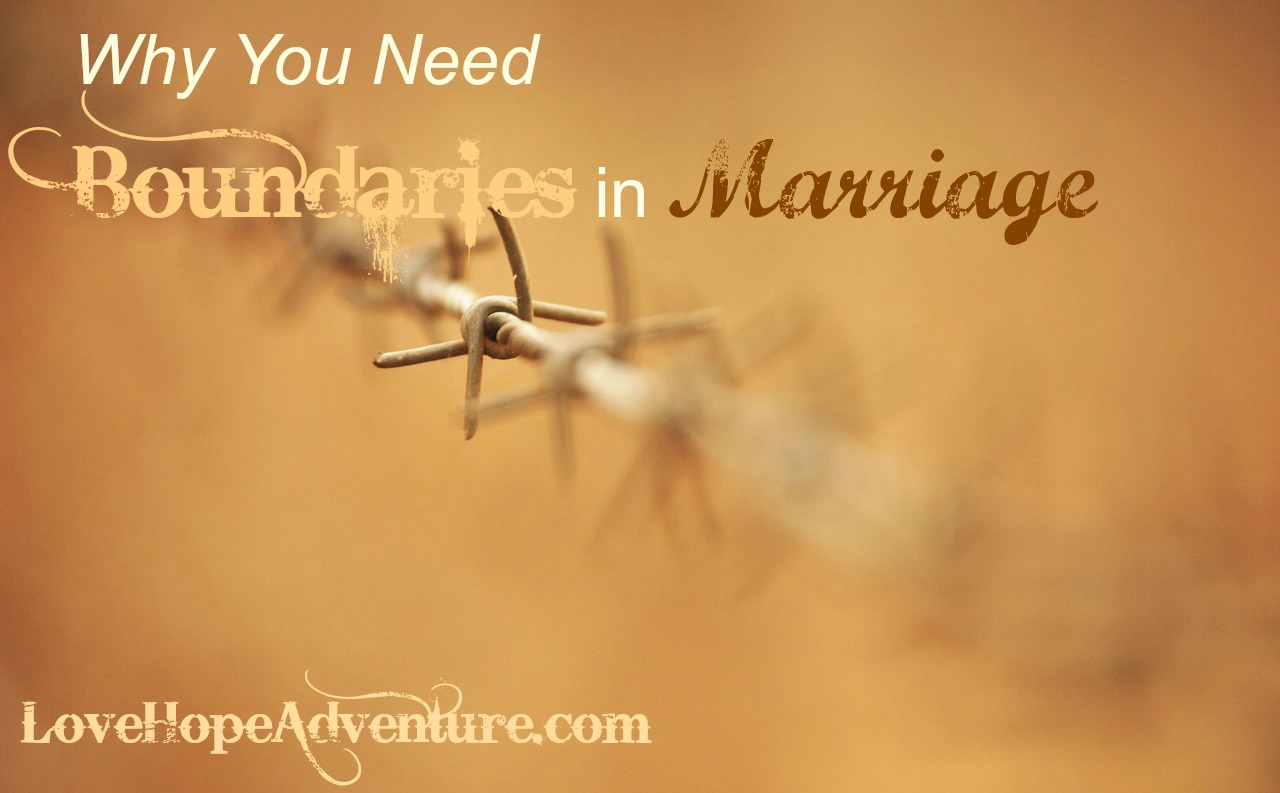 Why you need boundaries in marriage