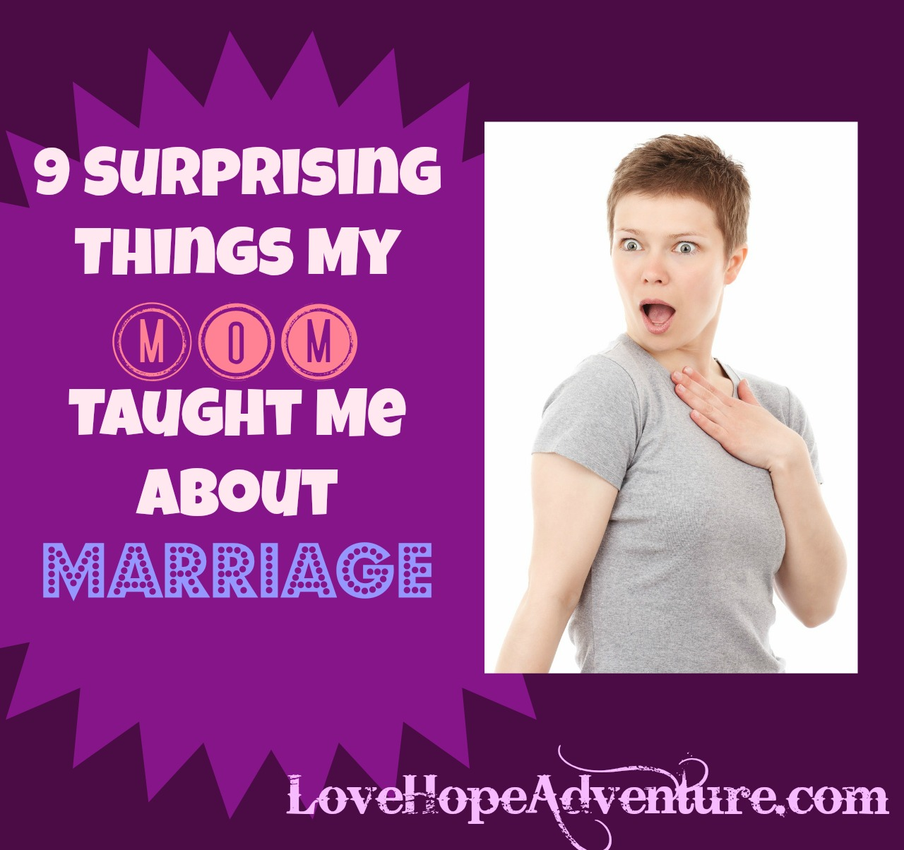 9 surprising things my mom taught me about marraige