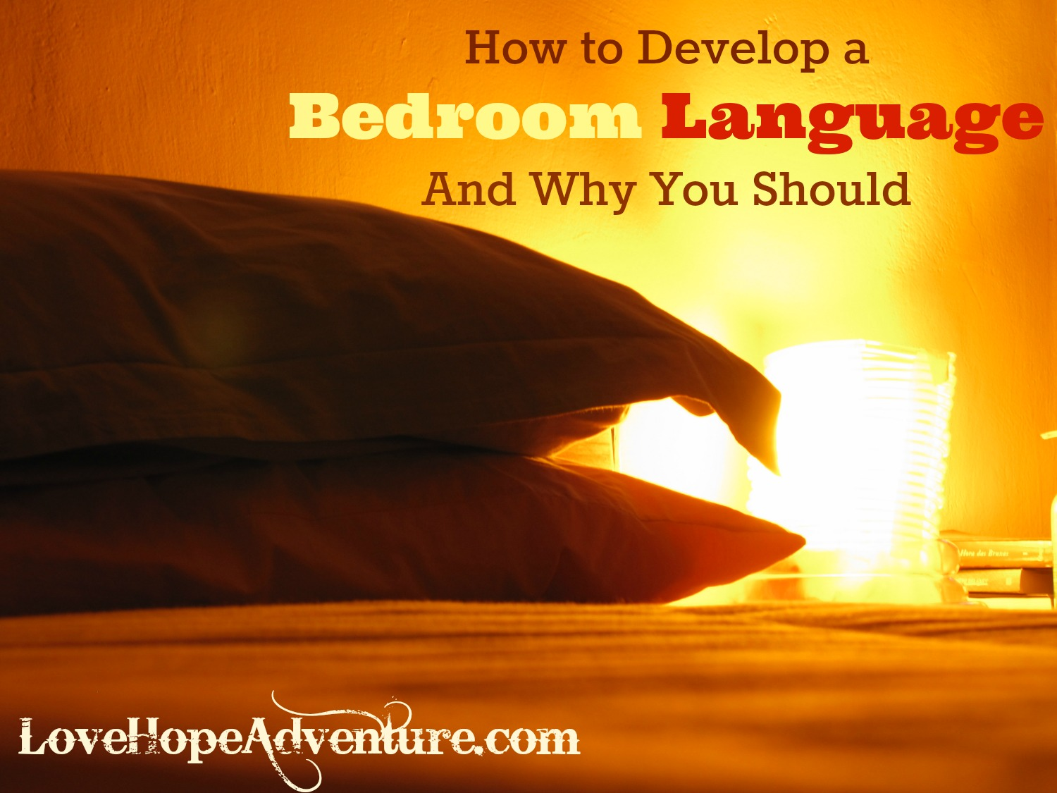 talk to you about developing a bedroom language and why it can be