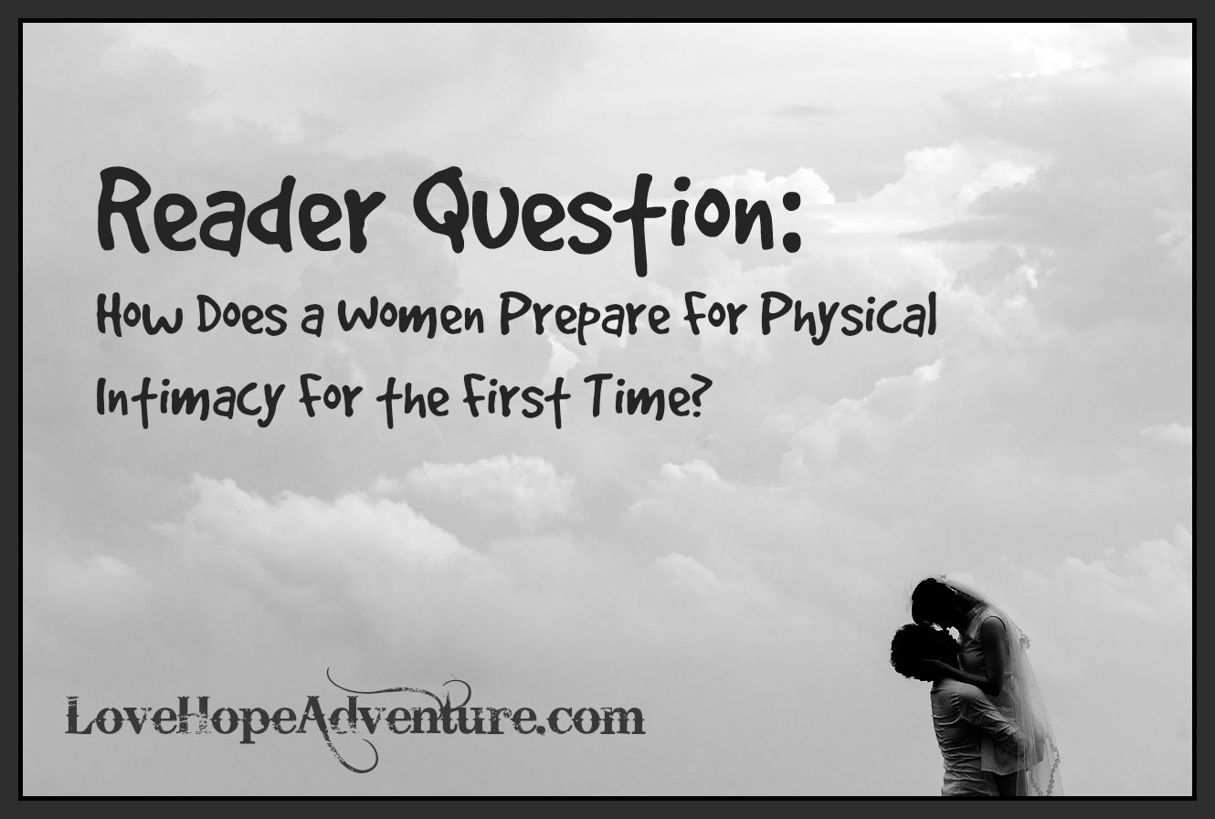 Reader Question How Does A Woman Prepare For Physical -9169