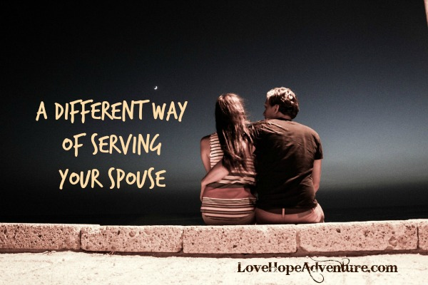 A Different Way of Serving Your Spouse