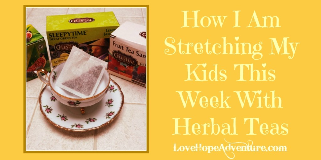 How I'm Stretching My Kids This Week With Herbal Teas