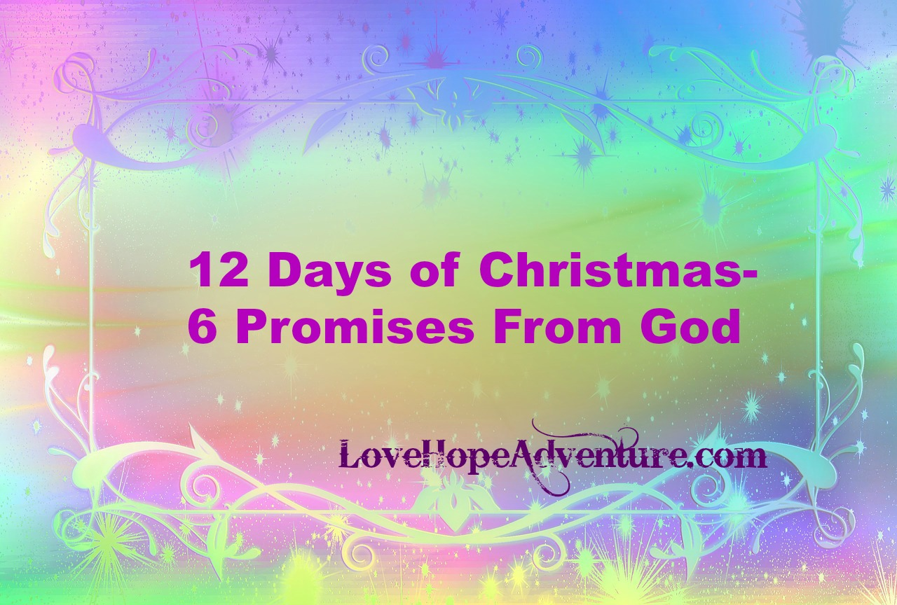 12 Days of Christmas 6 promises From God
