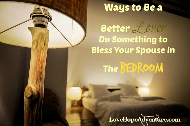 Find a way to bless your spouse sexually