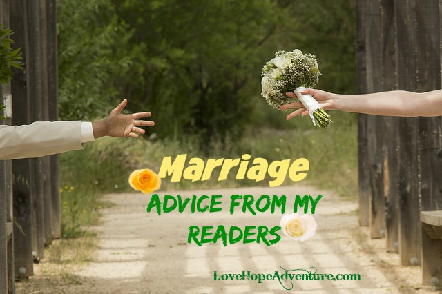 Marriage advice from my readers