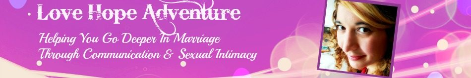 Love Hope Adventure Marriage Advice For Christian Couples