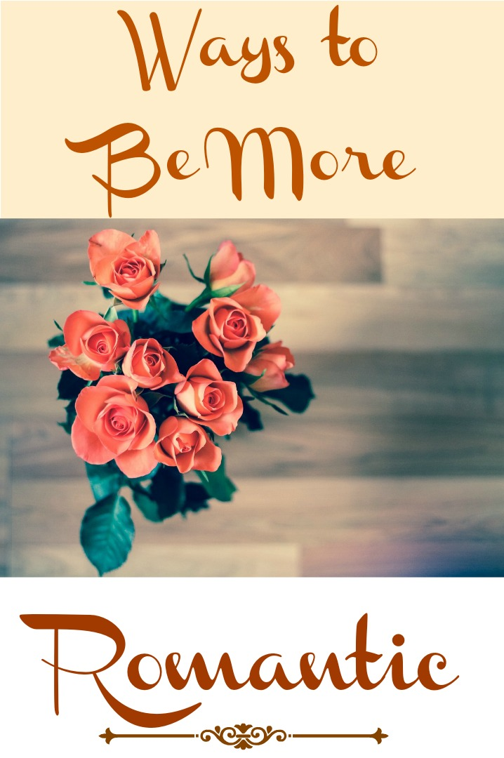 Ways to be more romantic