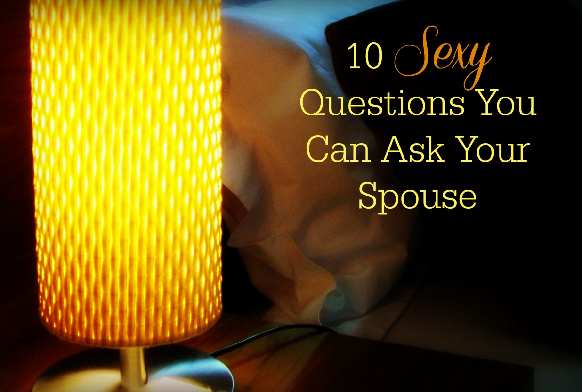 10-sexy-questions-you-can-ask-your-spouse