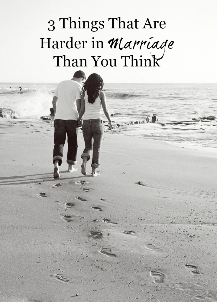 3-things-in-marriage-that-are-harder-than-you-think