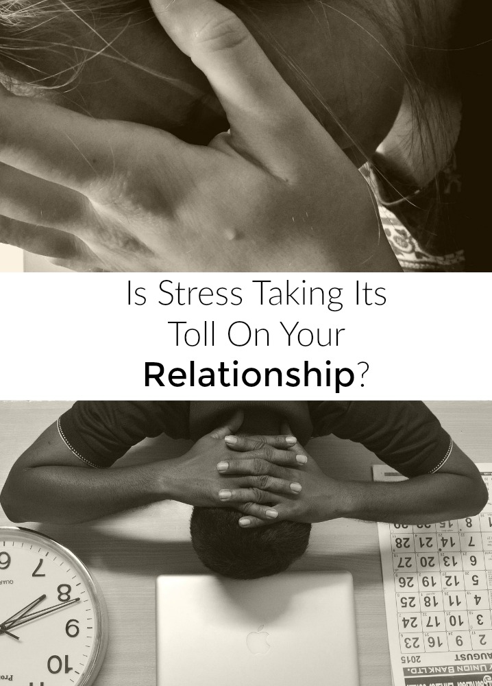is-stress-taking-a-toll-on-your-relationship
