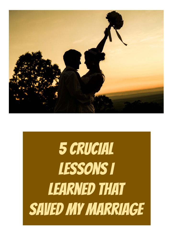 5-crucial-lessons-i-learned-that-saved-my-marriage