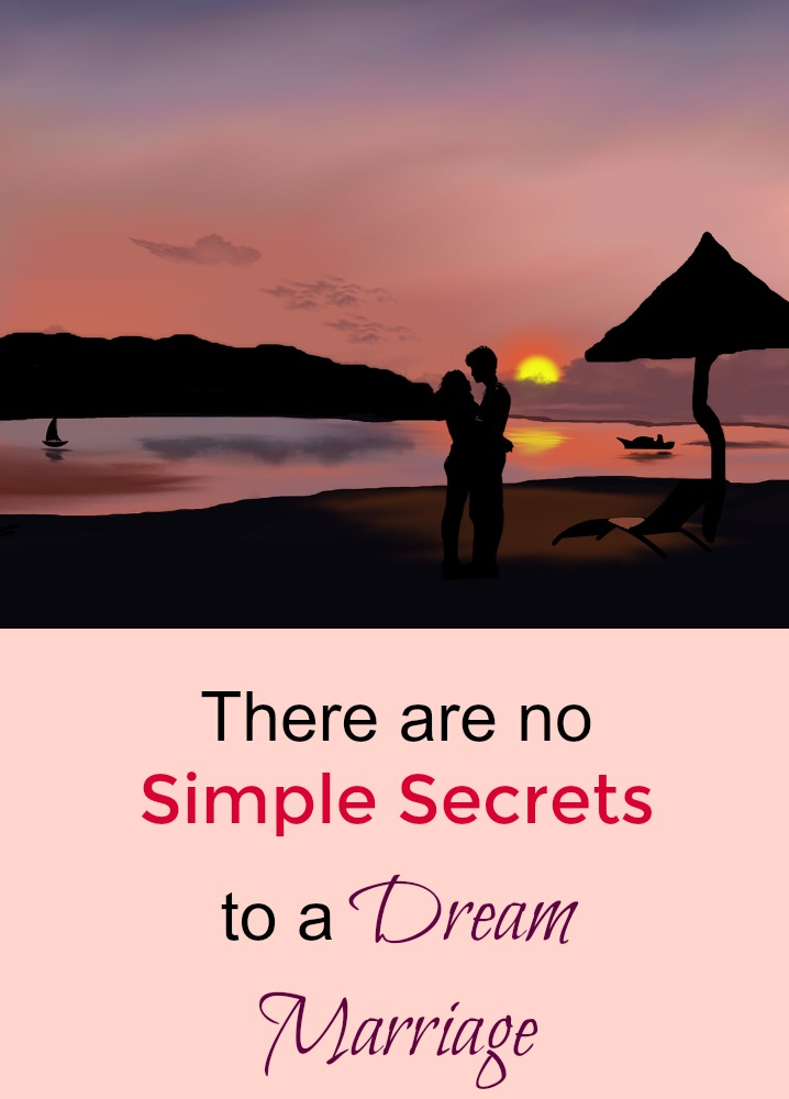 there-are-no-simple-secrets-to-a-dream-marriage