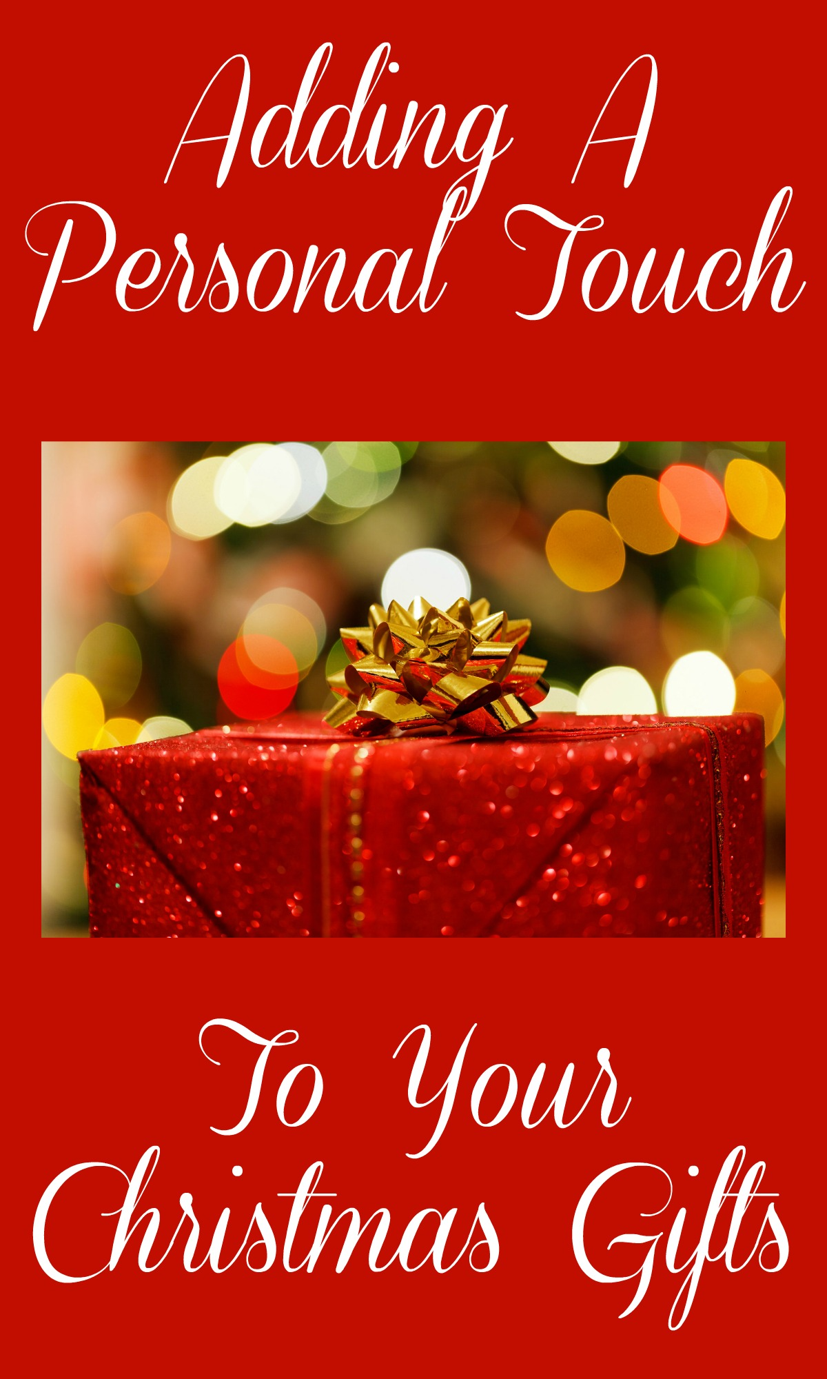 Adding A Personal Touch To Your Christmas Gifts | Love Hope ...