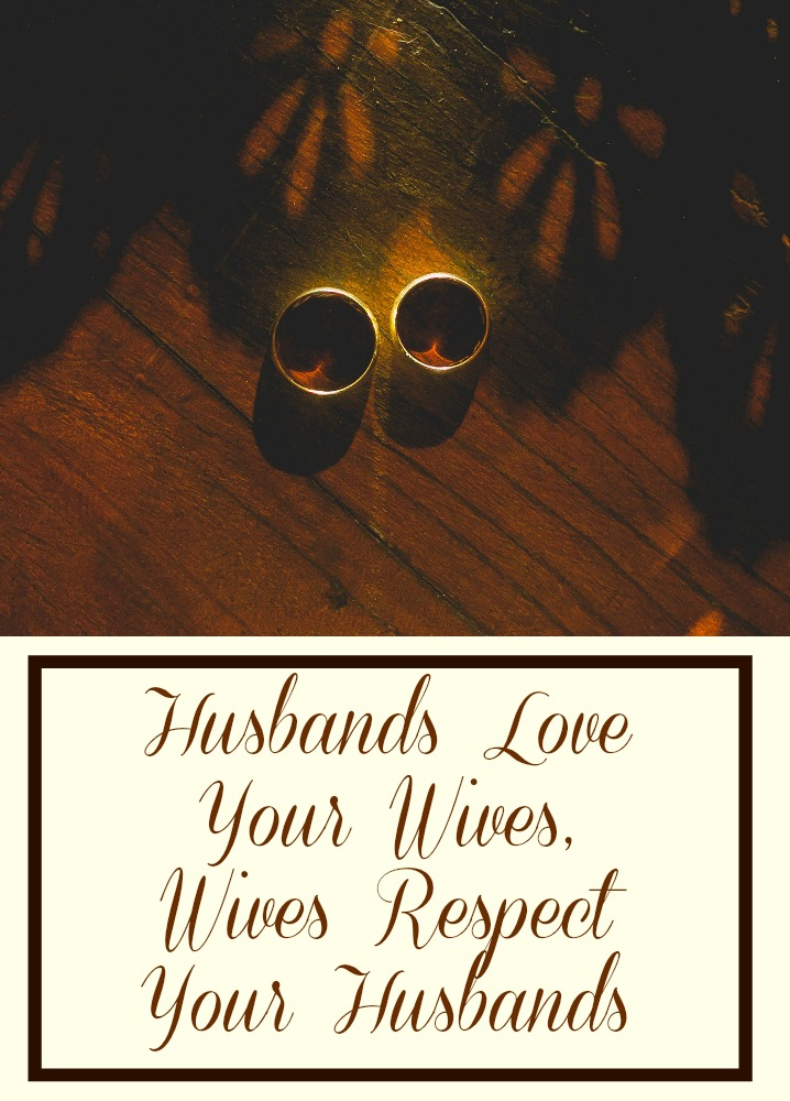 husbands-love-your-wives-wives-respect-your-husbands