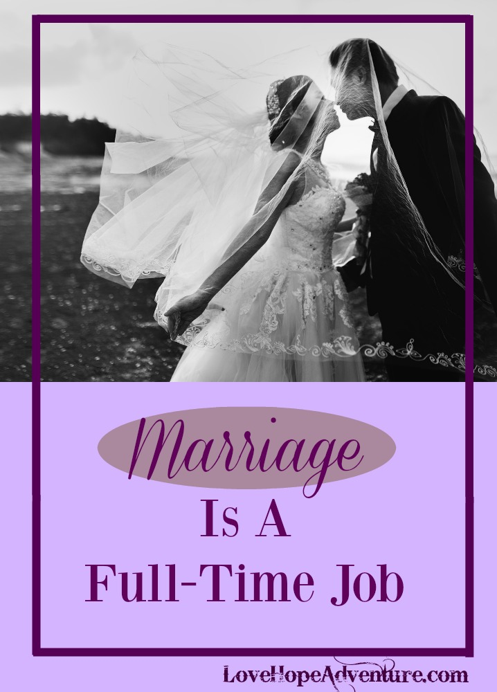 Marriage is a full-time job. It takes time, commitment, dedication, devotion, and lots of patience. Problems can occur when couples don't recognize this. They take their relationship for granted as they get on with their busy everyday lives.