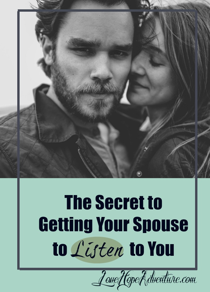 There's a right way to get your spouse to listen to you and a wrong a way. I spent a lot of years going about it the wrong way. Actually, I still get it wrong sometimes.  So, what is the wrong way? It usually starts out something like this-