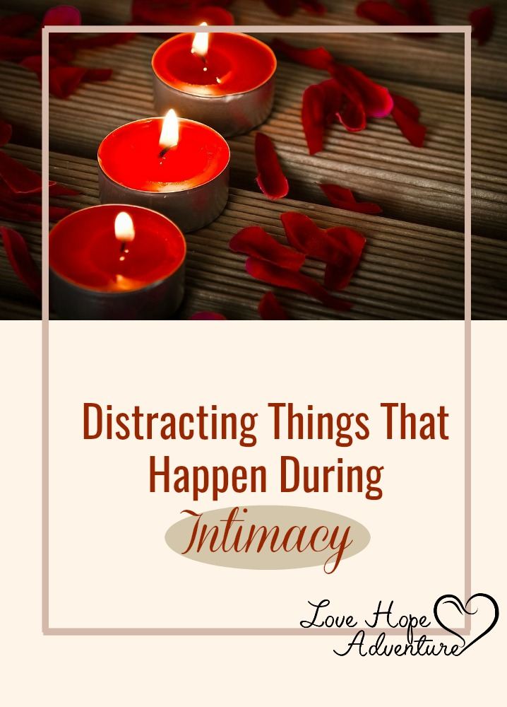 Have you ever been in the middle of intimacy with your spouse and had something happen that really distracted you? That's me...all the time. I've worked really hard at eliminating distractions in the bedroom, but you can't keep all things from happening.