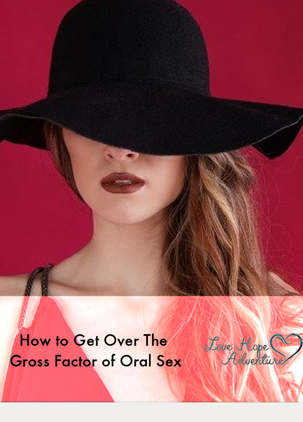 woman with a hat on contemplating how to get over the gross factor of oral sex
