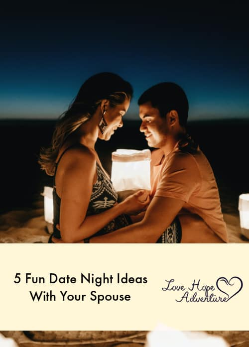 5 Fun Date Night Ideas With Your Spouse
